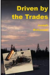 Driven by the Trades Kindle Edition
