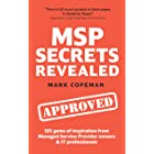 MSP Secrets Revealed: 101 gems of inspiration, stories & practical advice for managed service provider owners