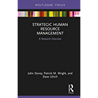 Strategic Human Resource Management: A Research Overview (State of the Art in Business Research)