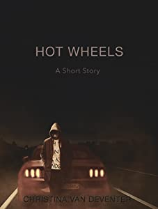 Hot Wheels: A Short Story (Breakfast Reads Book 4)