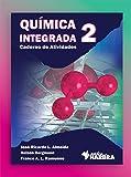 Química Integrada. Caderno de Atividades - Volume 2