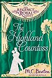 The Highland Countess: Regency Royal 7 (English Edition)
