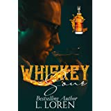 Whiskey Sour (The Whiskey Collection Book 2)