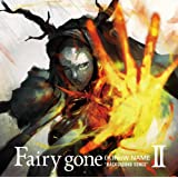 """TVアニメ『Fairy gone フェアリーゴーン』挿入歌アルバム「Fairy gone """"BACKGROUND SONGS""""II」"""