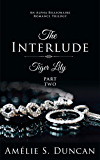 Tiger Lily : The Interlude (Tiger Lily Trilogy Book 2)
