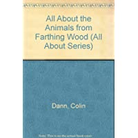 All About the Animals from Farthing Wood (All About Series)
