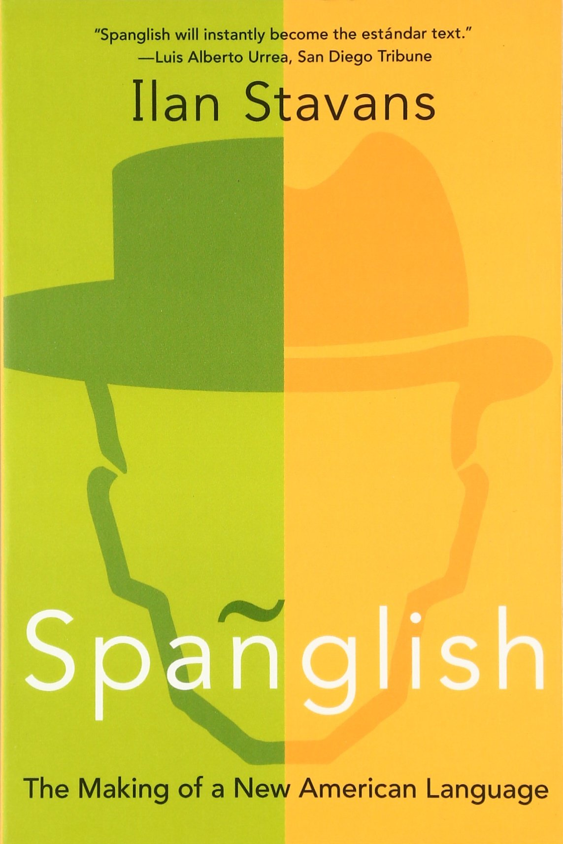 Spanglish  The Making Of A New American Language