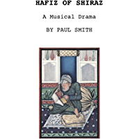 Hafiz of Shiraz: A Musical Drama book cover