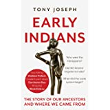 Early Indians : The Story of Our Ancestors and Where We Came From