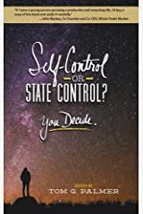 Self-Control or State Control? You Decide Paperback