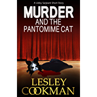 Murder and The Pantomime Cat: An addictive cozy mystery novella set in the village of Steeple Martin