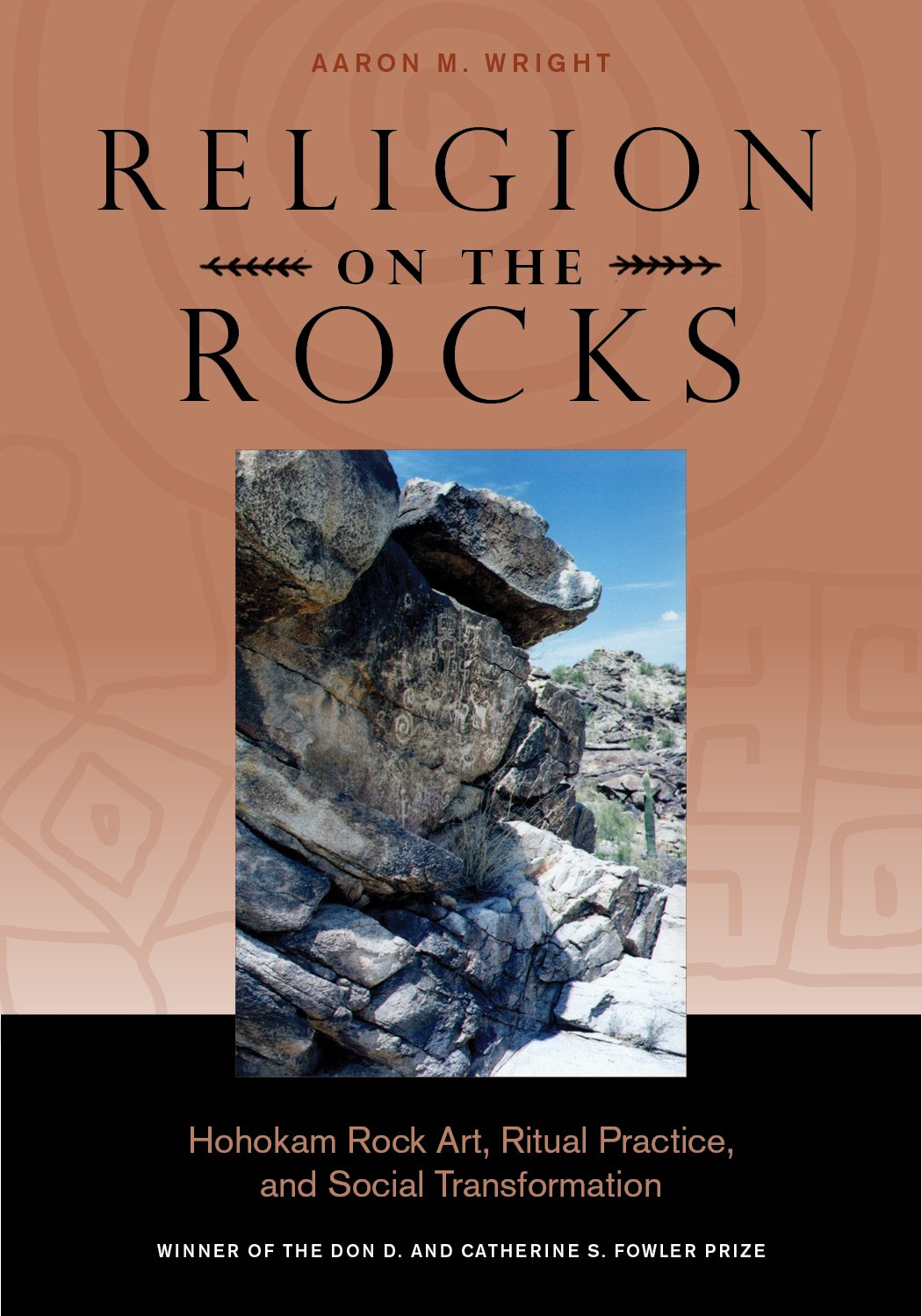 Religion on the Rocks: Hohokam Rock Art, Ritual Practice, and Social Transformation ebook