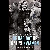 De dag dat de nazi's kwamen