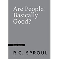 Are People Basically Good? (Crucial Questions) (English Edition)