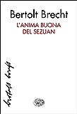 L'anima buona del Sezuan (Collezione di teatro Vol. 71)