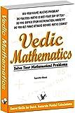 Vedic Mathematics: Secrets Skills for Quick, Accurate Mental Calculations