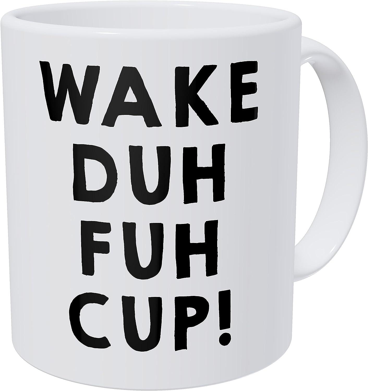 Wampumtuk Wake Up Duh Fuh Cup Early Morning Tired Monday 11 Ounces Funny Coffee Mug