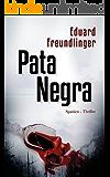 Pata Negra: Spanien-Thriller (Andalusien Trilogie Band 1)