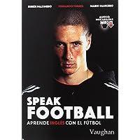 Speak Football: Aprende inglés con el fútbol