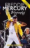 Freddie Mercury: The biography (English Edition)