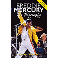 Freddie Mercury: The biography (English Edition)