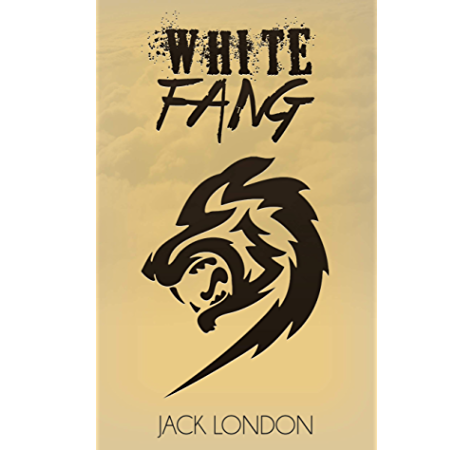 White Fang Kindle Edition By Jack London Literature Fiction Kindle Ebooks Amazon Com