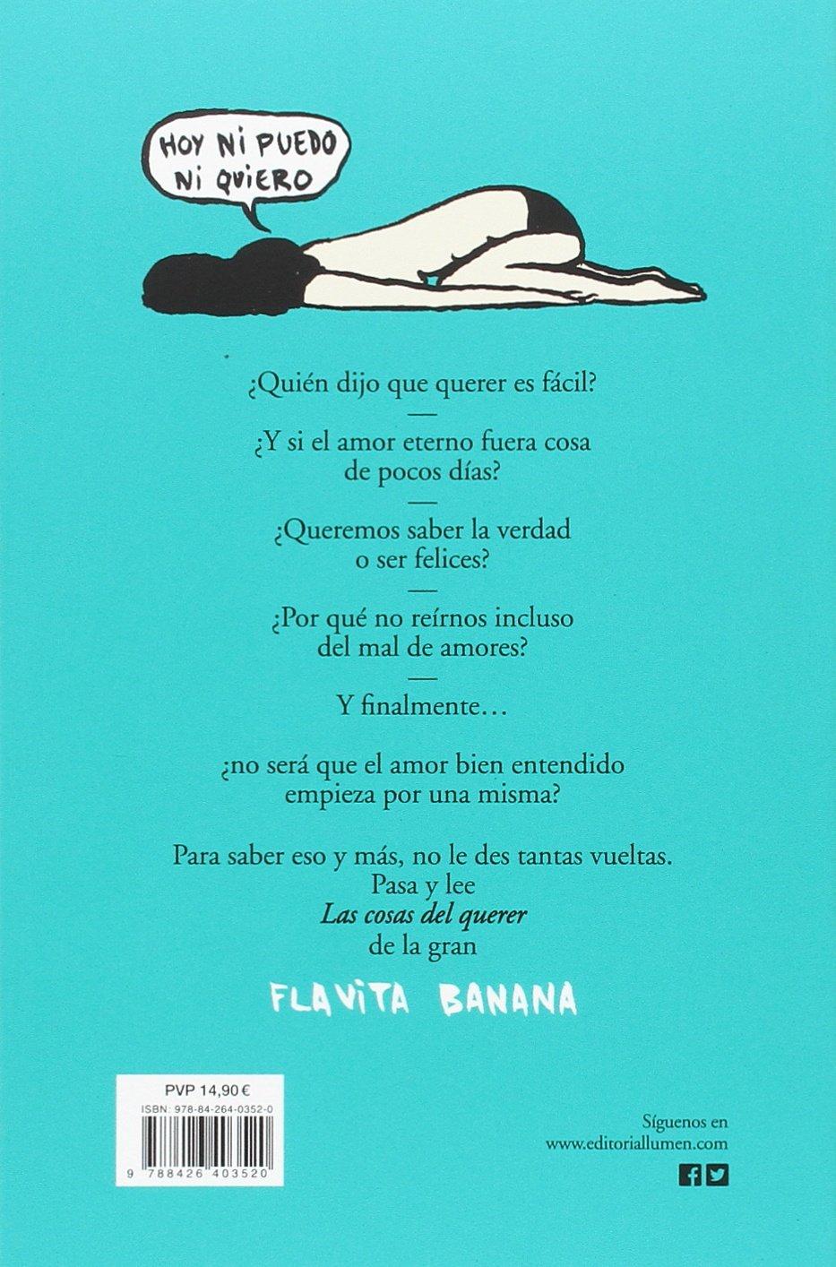 Las cosas del querer (Lumen Gráfica): Amazon.es: Banana, Flavita ...