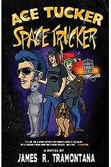 Ace Tucker Space Trucker Paperback