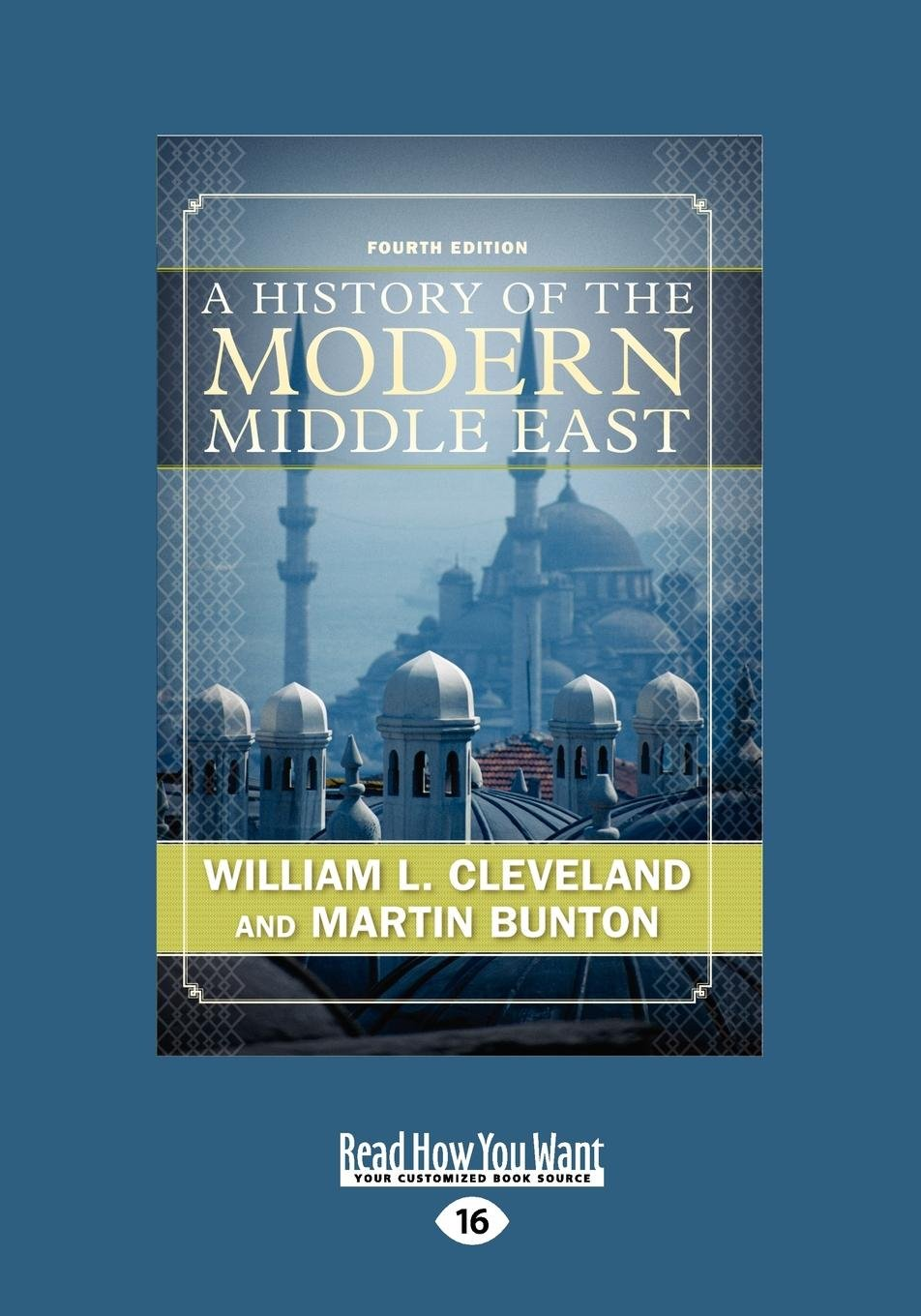 A History of the Modern Middle East (Large Print 16pt), Volume 1 pdf