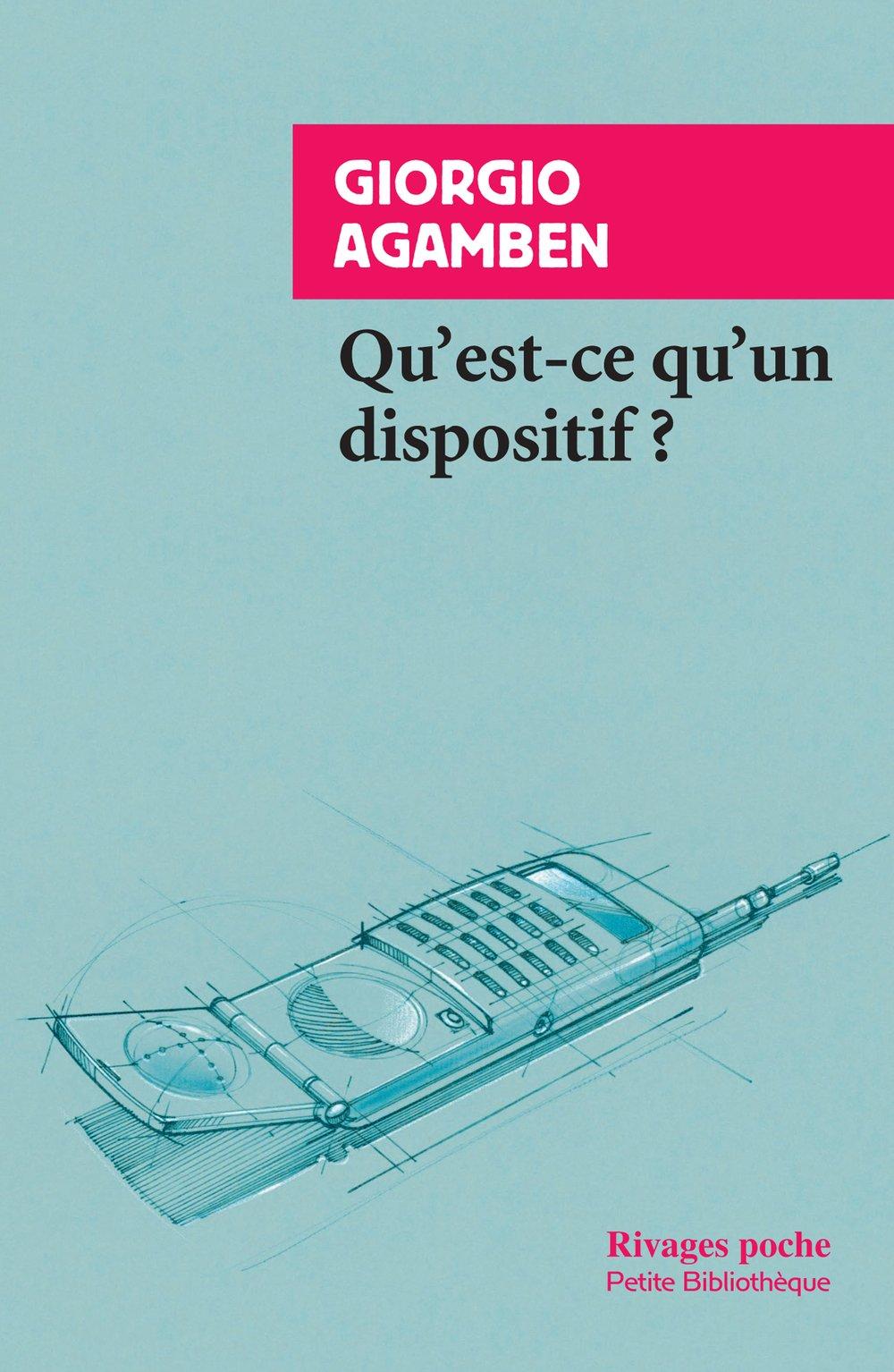 Qu Est Ce Qu Un Dispositif Amazon Fr Giorgio Agamben Martin