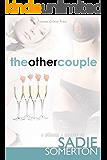 The Other Couple: A Ménage A Quatre