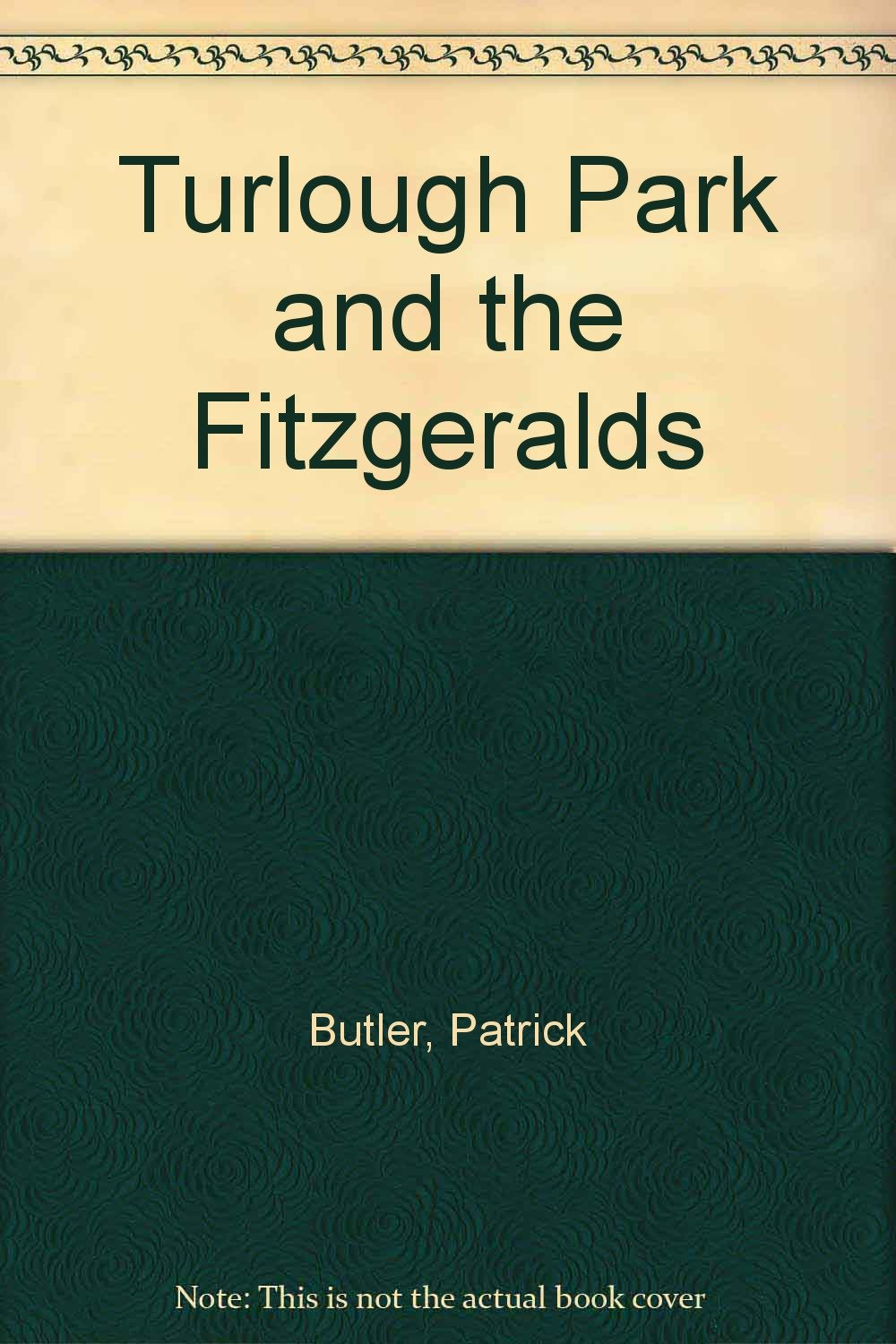 Turlough Park and the Fitzgeralds