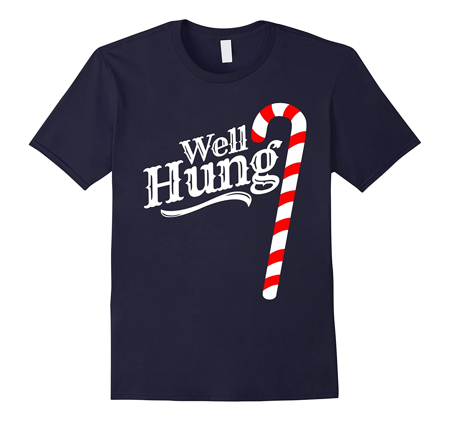 Well Hung Candy Cane Funny Joke Christmas Pajama Shirt-TD