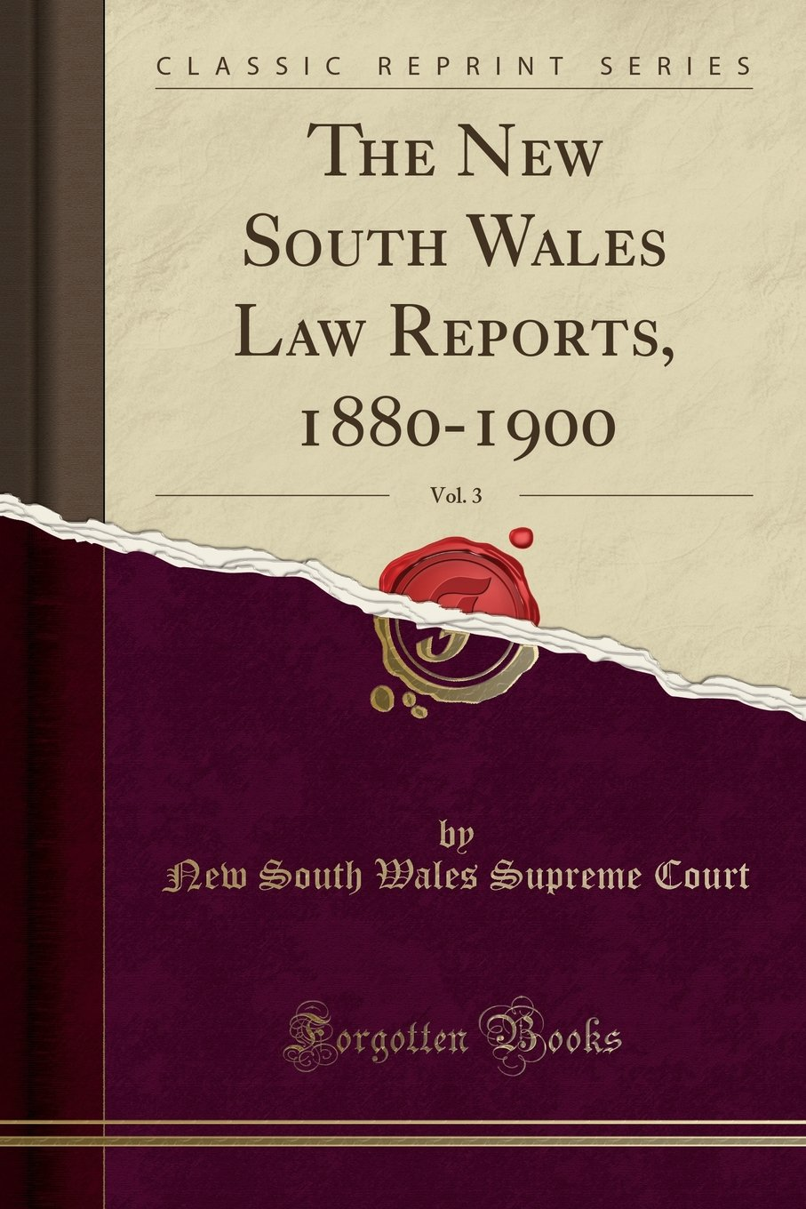 Download The New South Wales Law Reports, 1880-1900, Vol. 3 (Classic Reprint) ebook