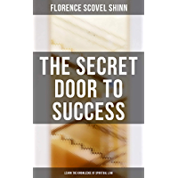 The Secret Door to Success: Learn the Knowledge of Spiritual Law (English Edition)