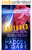 Captured by the Alien Savage: A SciFi Alien Romance (Galactic Mating Season Book 1)