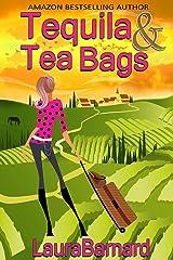 Tequila & Tea Bags Paperback