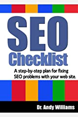 SEO Checklist: A step-by-step plan for fixing SEO problems with your web site (Webmaster Series Book 2) Kindle Edition