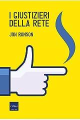 I giustizieri della rete (Italian Edition) Kindle Edition