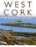 West Cork: A Place Apart