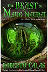 Stars and Graves (The Beast of Maug Maurai Book 3) Kindle Edition