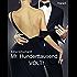 Mr. Hunderttausend Volt! Turbulenter, witziger Liebesroman - Liebe, Sex und Leidenschaft...