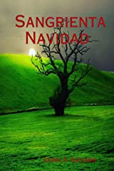 Sangrienta Navidad (Sangrientas Fiestas nº 1) (Spanish Edition) Kindle Edition
