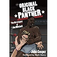 The Original Black Panther: The Life & Legacy of Jim Mitchell
