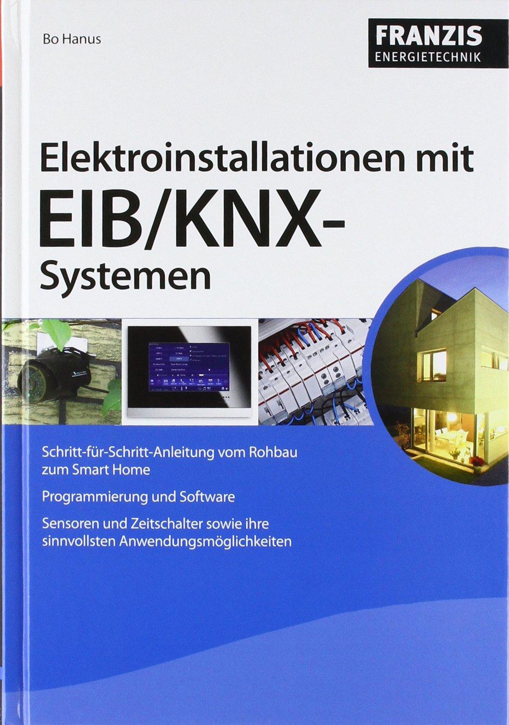 Elektroinstallationen mit EIB/KNX-Systemen