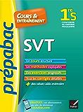 SVT 1re S - Prépabac Cours & entraînement : cours, méthodes et exercices progressifs (première S) (Cours et entraînement)