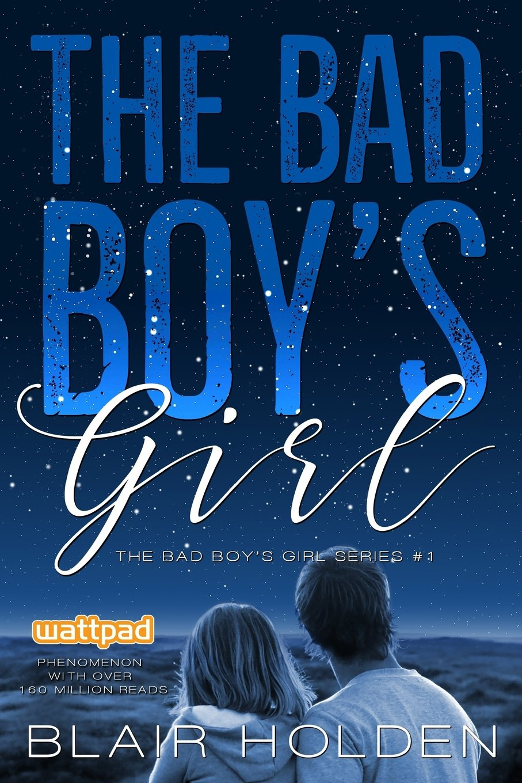 The Bad Boys Girl: Volume 1 The Bad Boys Girl Series ...