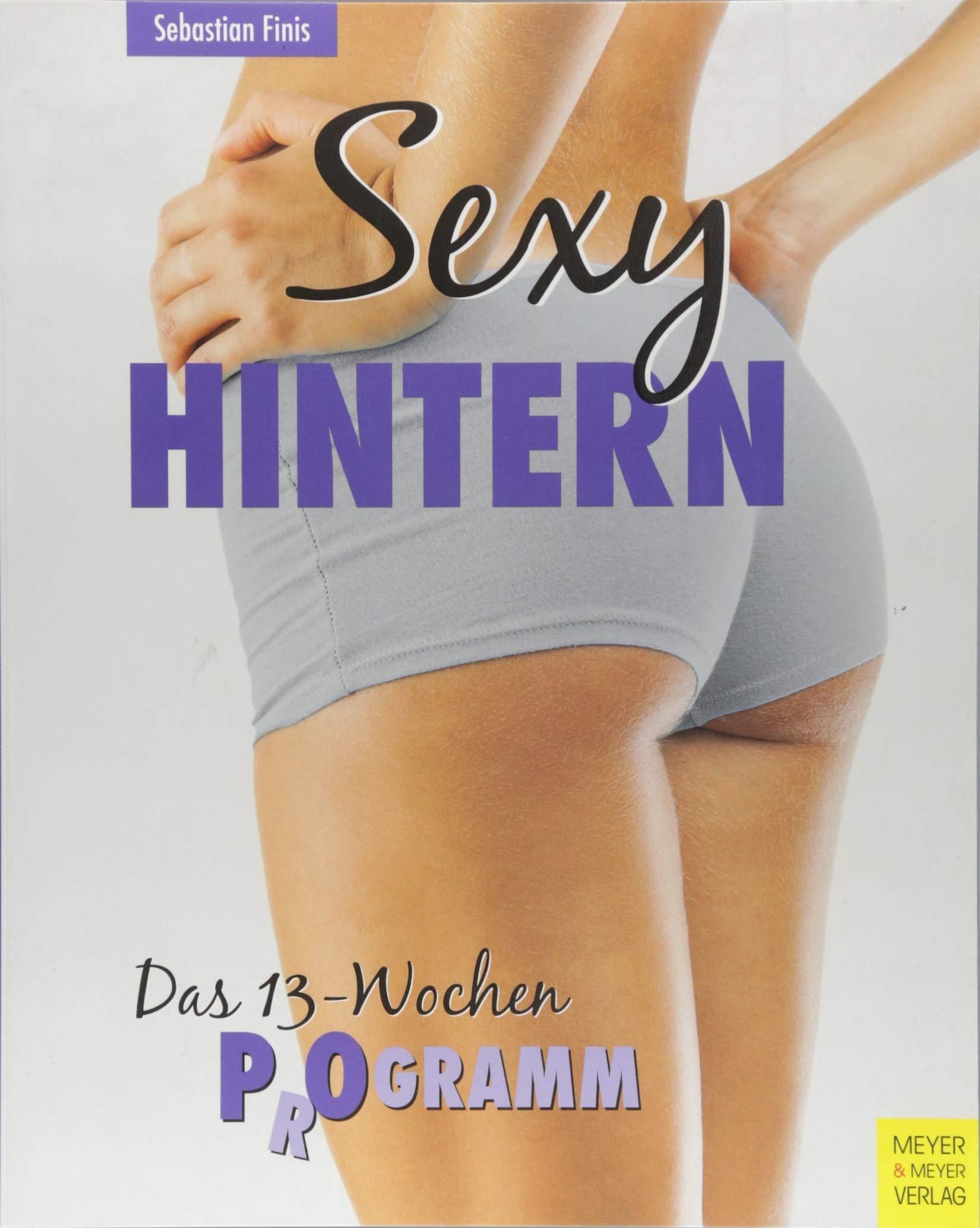 Sexy Hintern: Das 13-Wochen P(r)ogramm