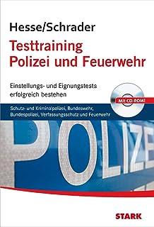 hesseschrader testtraining polizei und feuerwehr - Polizei Bayern Bewerbung