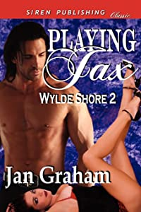 Playing Jax [Wylde Shore 2] (Siren Publishing Classic) by Jan Graham (5-Sep-2012) Paperback